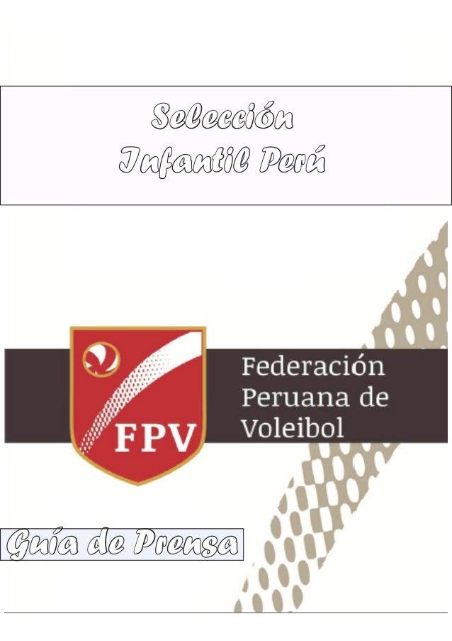 Selección Infantil Perú  Guía de Prensa