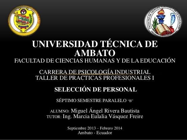 Seleccion de personal Miguel Rivera