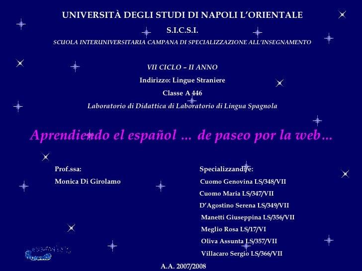 UNIVERSITÀ DEGLI STUDI DI NAPOLI L'ORIENTALE S.I.C.S.I. SCUOLA INTERUNIVERSITARIA CAMPANA DI SPECIALIZZAZIONE ALL'INSEGNAM...