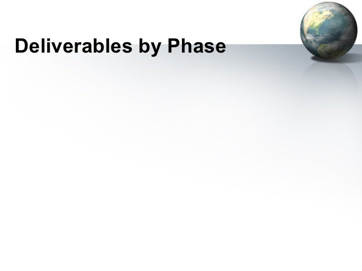 Deliverables by Phase