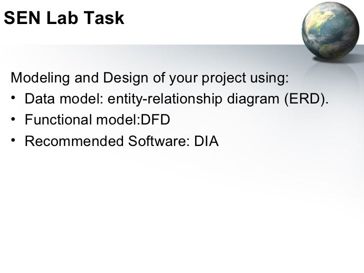 SEN Lab TaskModeling and Design of your project using:• Data model: entity-relationship diagram (ERD).• Functional model:D...