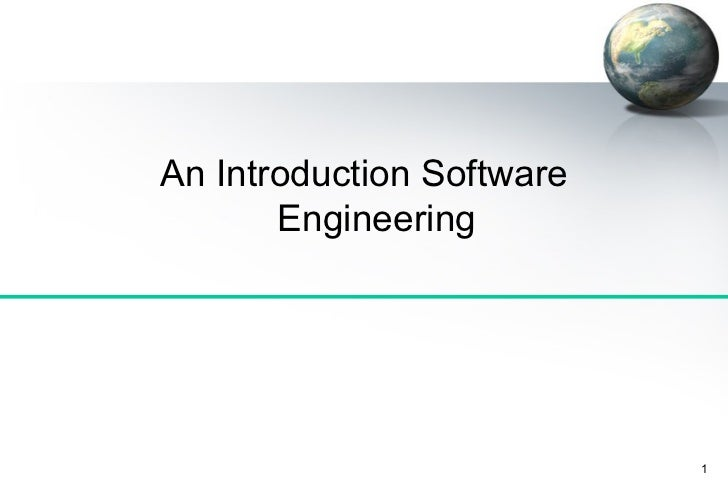 An Introduction Software       Engineering                           1