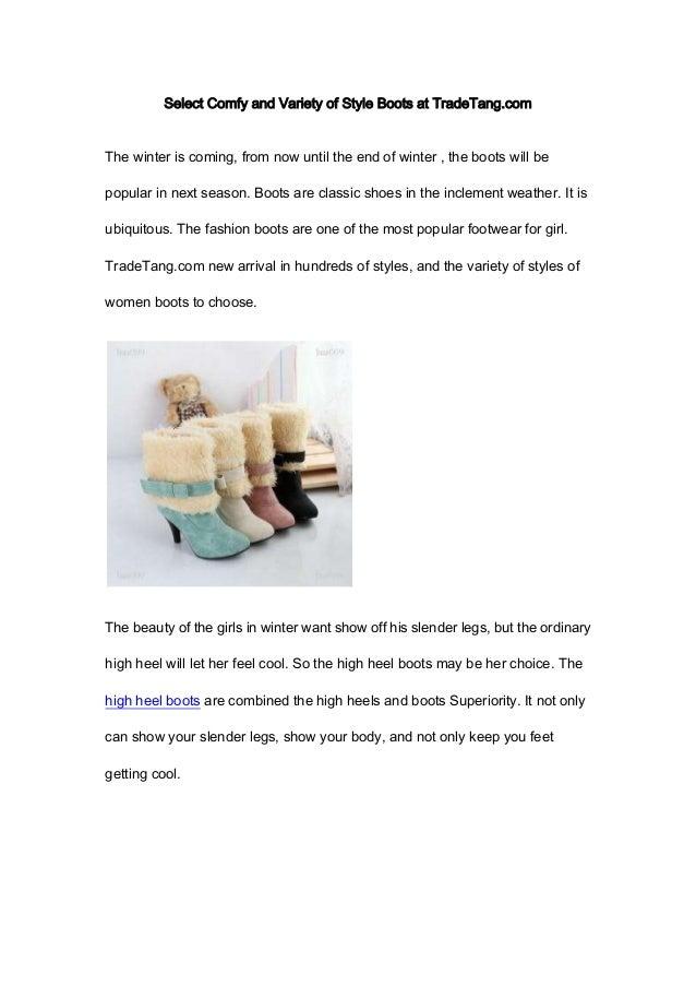 Select comfy and variety of style boots at trade tang
