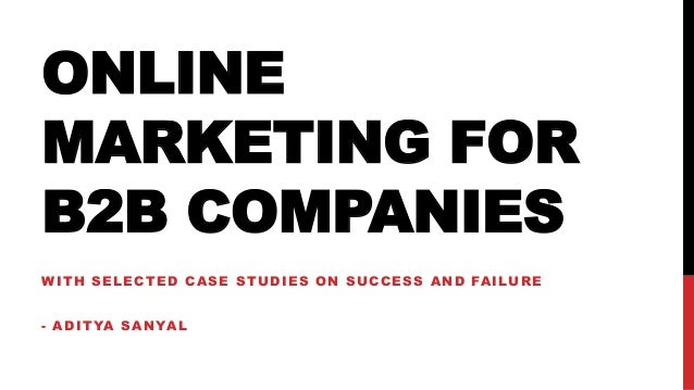Case studies on successful online marketing strategies by B2B organizations