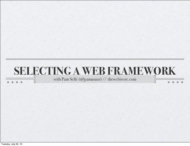 Selecting a Web Framework