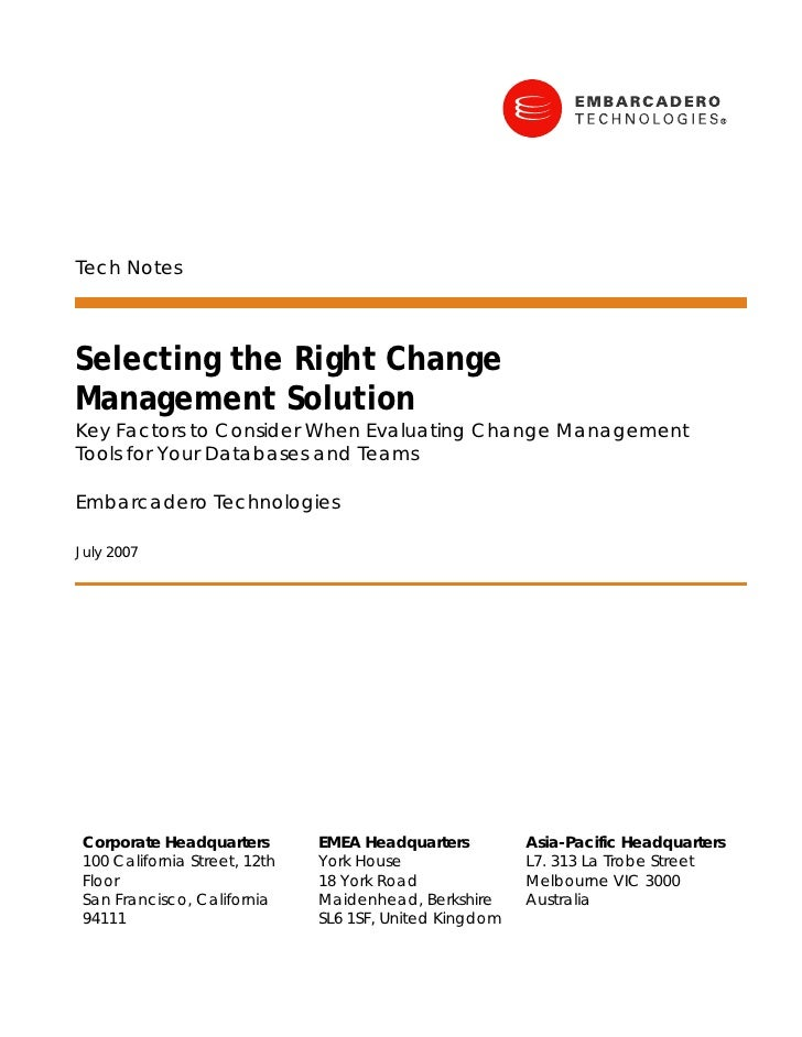 Tech Notes    Selecting the Right Change Management Solution Key Factors to Consider When Evaluating Change Management Too...