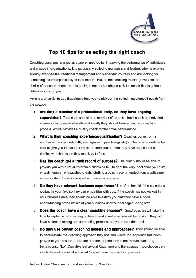 Top 10 tips for selecting the right coach Coaching continues to grow as a proven method for improving the performance of i...
