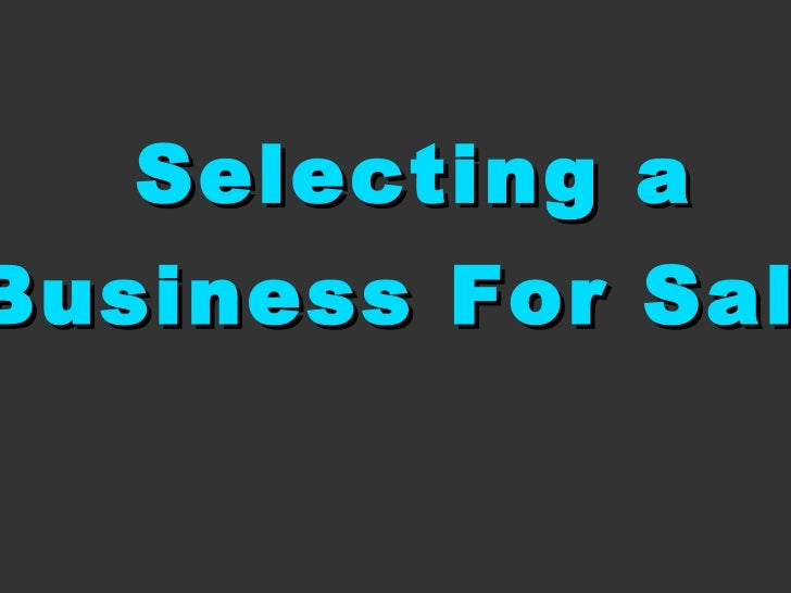 Selecting a Business For Sale