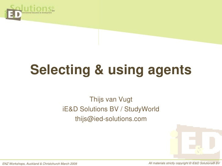 Selecting And Using Education Agents