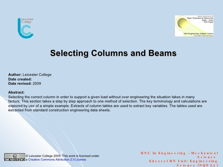 Selecting Columns and Beams HNC In Engineering  –  Mechanical Science  Edexcel HN Unit: Engineering Science (NQF L4) Autho...