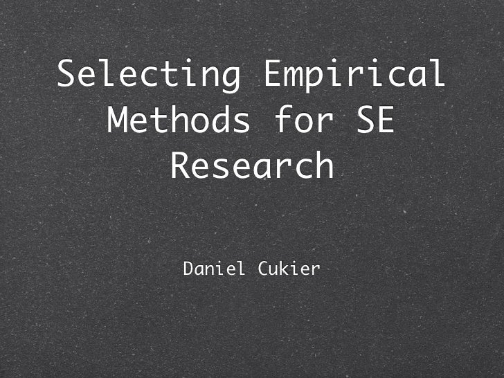 Selecting Empirical Methods for Software Engineering