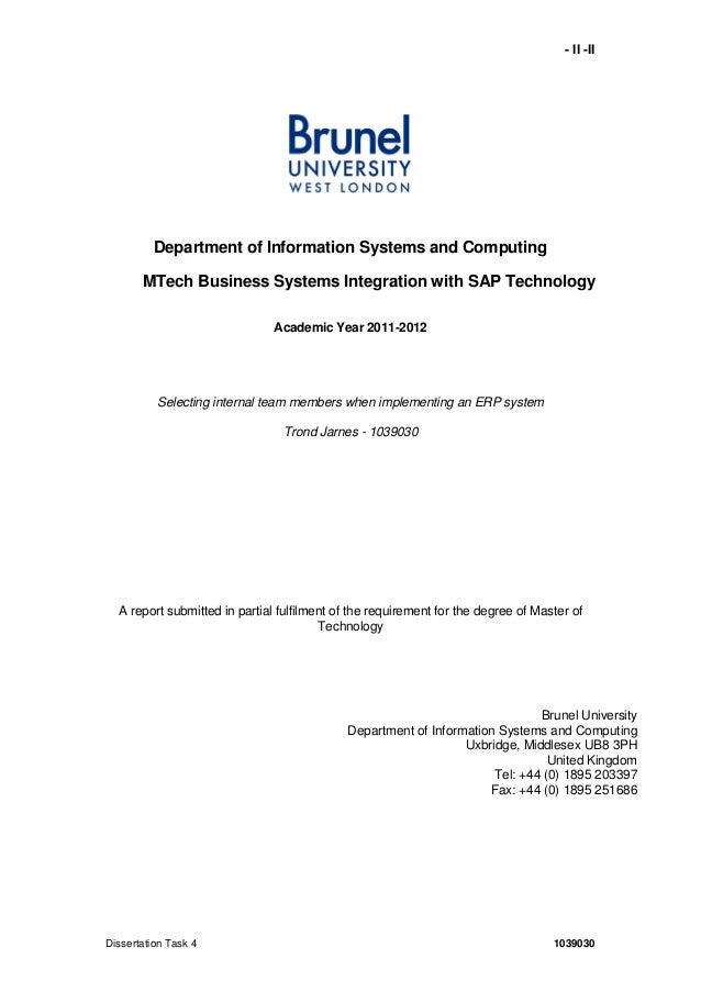 - II -IIDissertation Task 4 1039030Department of Information Systems and ComputingMTech Business Systems Integration with ...