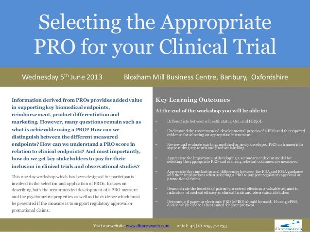 Selecting the Appropriate           PRO for your Clinical Trial     Wednesday 5th June 2013                               ...