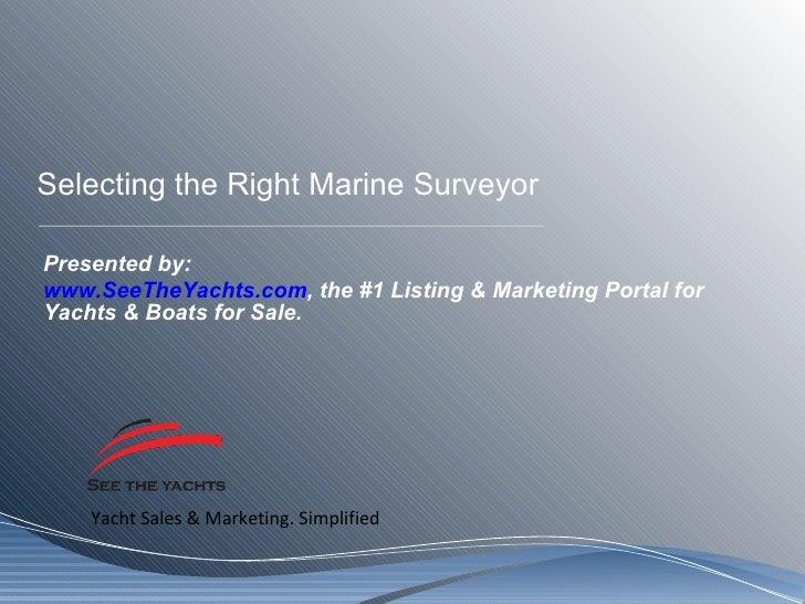 Selecting The Right Marine Surveyor