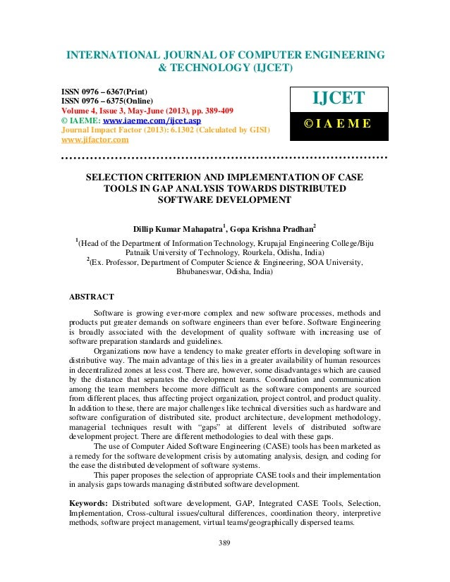 Selection criterion and implementation of case tools in gap analysis towa