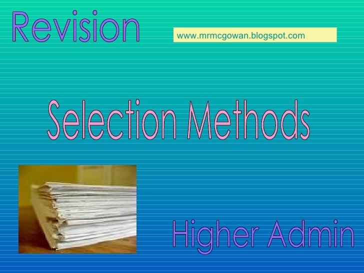 Selection Methods Slide  Gillian