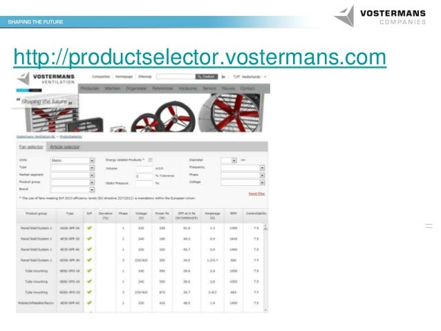 http://productselector.vostermans.com