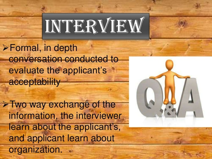 hrm selection process Selection process interview guidelines secondary navigation and site ownership selection process if the candidate is a current employee, you may review the employee's personal file in human resources.