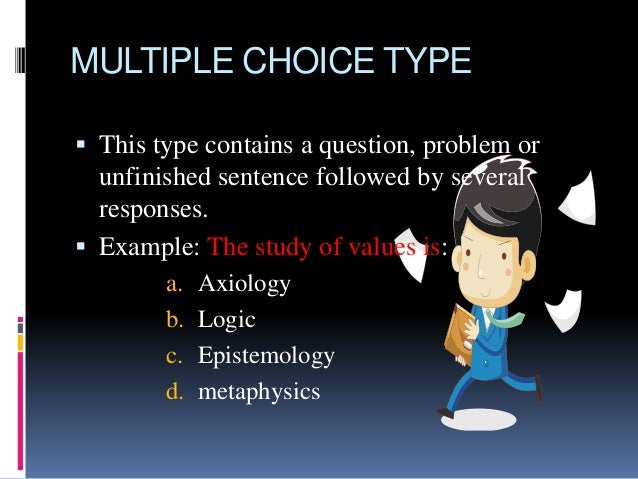 WHat type of test is an OBJECTIVE TEST?
