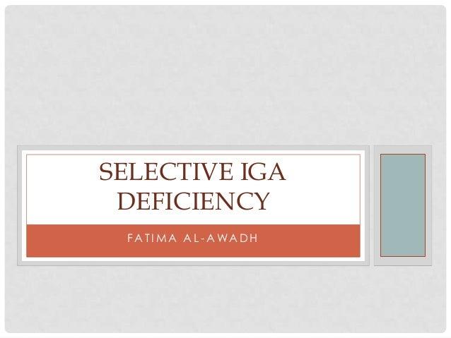SELECTIVE IGA DEFICIENCY FATIMA AL-AWADH