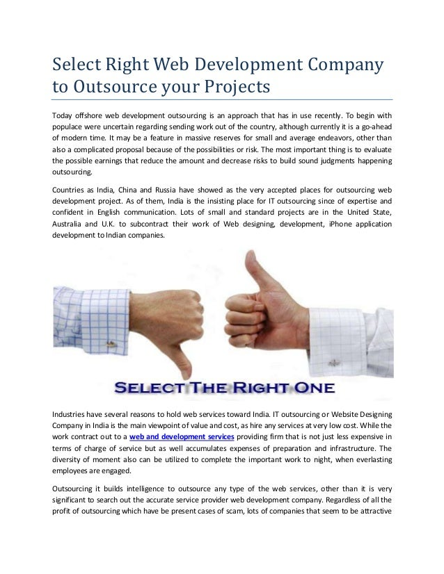 Select Right Web Development Company to Outsource your Projects Today offshore web development outsourcing is an approach ...
