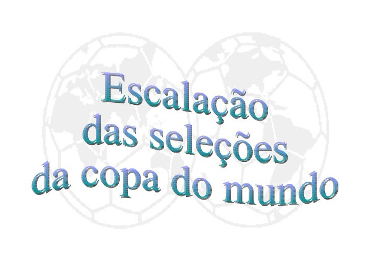 SeleçõEs Da Copa Do Mundo