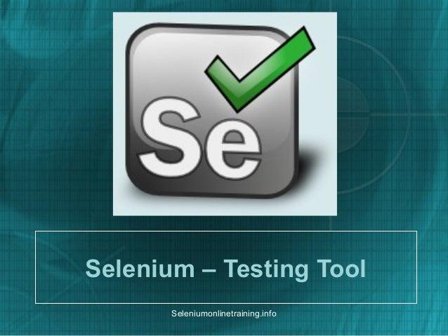 Selenium – Testing Tool Seleniumonlinetraining.info