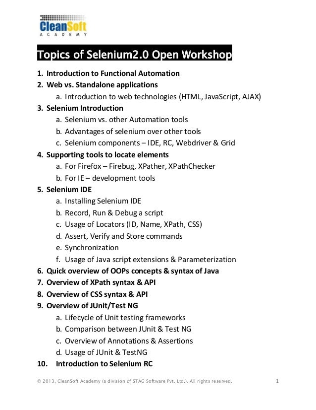 © 2013, CleanSoft Academy (a division of STAG Software Pvt. Ltd.). All rights reserved. 1 Topics of Selenium2.0 Open Works...