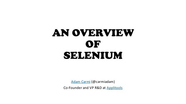 An Overview of Selenium