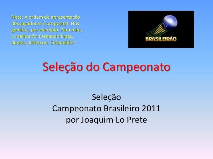 Seleção do brasileirão 2011