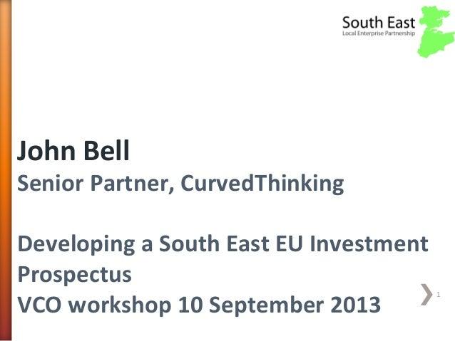 South East LEP - presentation by John Bell