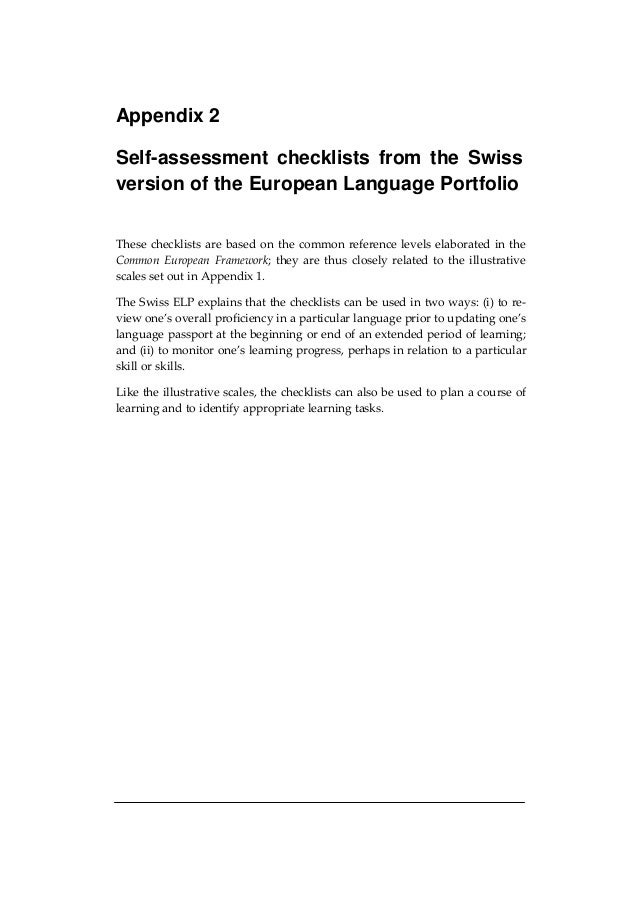 Appendix 2 Self-assessment checklists from the Swiss version of the European Language Portfolio These checklists are based...