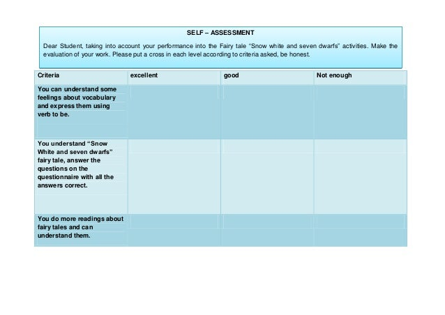 """SELF – ASSESSMENT Dear Student, taking into account your performance into the Fairy tale """"Snow white and seven dwarfs"""" act..."""