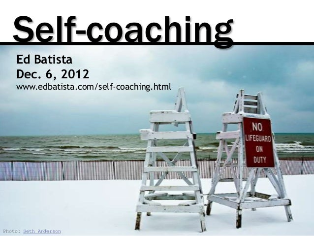 Self-Coaching, Dec 2012