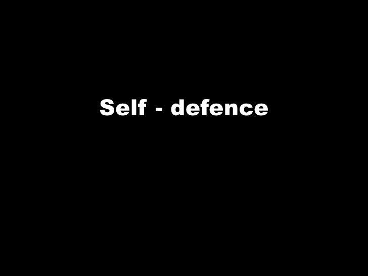 Self - defence