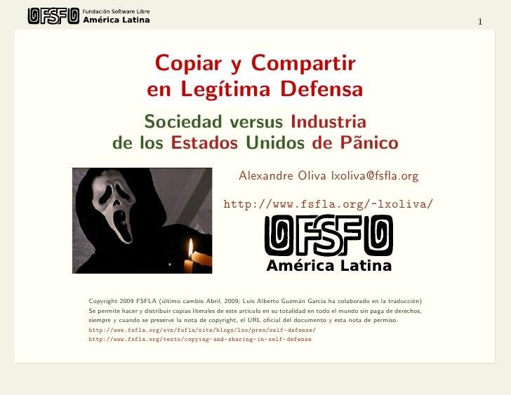 1                         Copiar y Compartir                     en Leg´ıtima Defensa             Sociedad versus Industri...