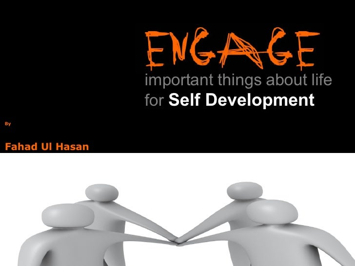 important things about life By Fahad Ul Hasan for  Self Development