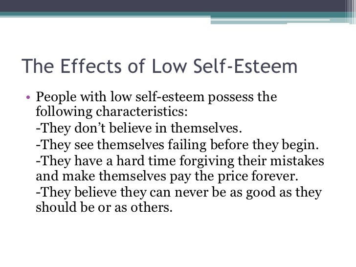 the high and low of self esteem Possessing little self-regard can lead people to become depressed, to fall short of their potential, or to tolerate abusive situations and relationships too much self-love, on the other hand, results in an off-putting sense of entitlement and.