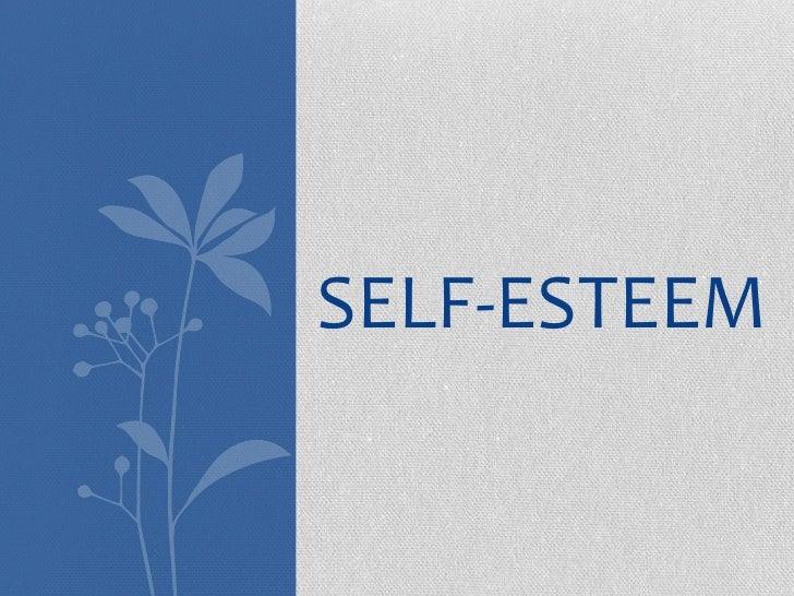 Self-Esteem<br />