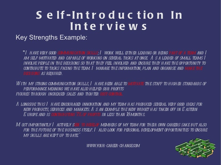 my self essay in interview Familiar with here are 7+ self-introduction essay which you may use as  reference  a self-introduction essay outline can be easy to write, since all you  have to do is to introduce yourself however, one  introduction essay for  interview.