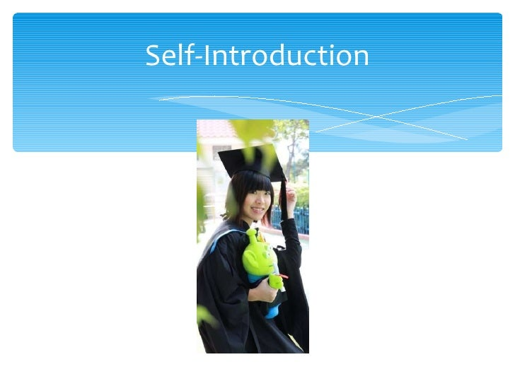 Self introduction s