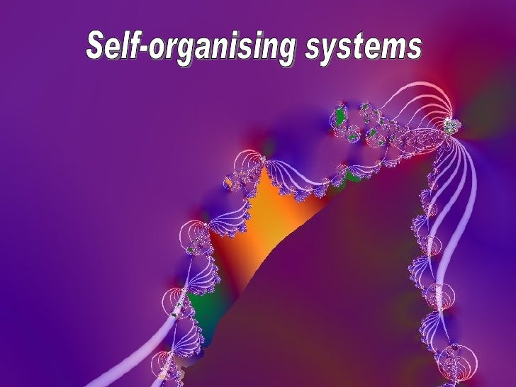 limits to self organising systems of It is sometimes discussed in the context of self-organizing holarchic open systems (or, soho systems)  humans will cross those limits eventually,.