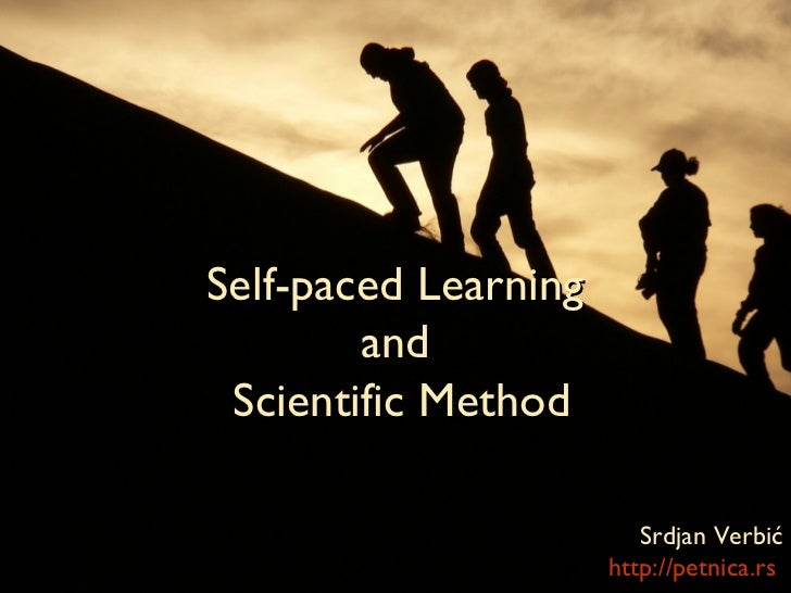 Self-paced learning and scientific method
