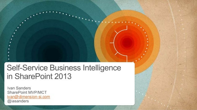 Self-Service Business Intelligence in SharePoint 2013