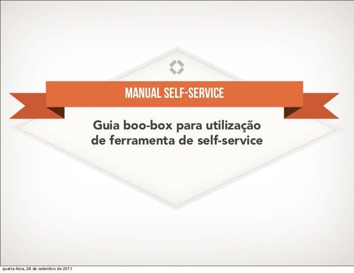 Manual self-service                                       Guia boo-box para utilização                                    ...