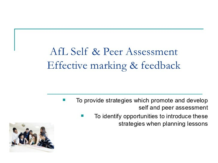 AfL Self & Peer AssessmentEffective marking & feedback      To provide strategies which promote and develop              ...