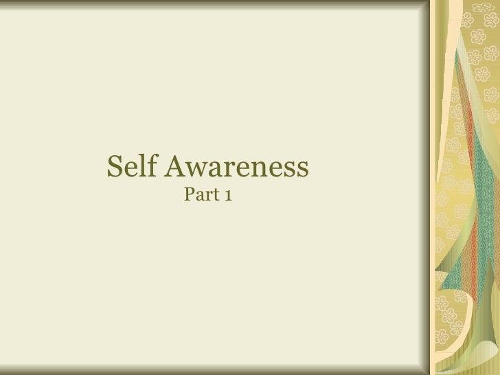 Self Awareness Part 1