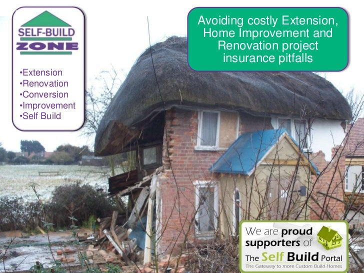 Avoiding costly Extension,                Home Improvement and                  Renovation project                   insur...