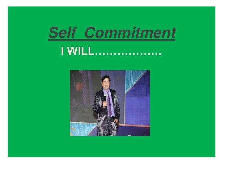 Self commitment