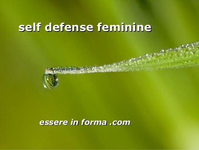 Page 1 self defense feminineself defense feminine essere in forma .comessere in forma .com